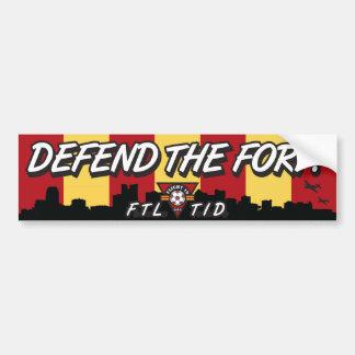 Defend The Fort! Bumper Sticker