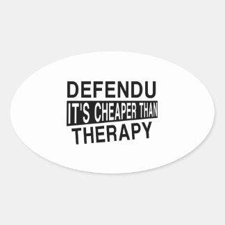 DEFENDU IT'S CHEAPER THAN THERAPY OVAL STICKER