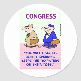 deficit spending taxpayers on toes round stickers