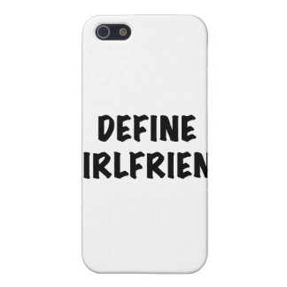 Define Girlfriend Cover For iPhone 5