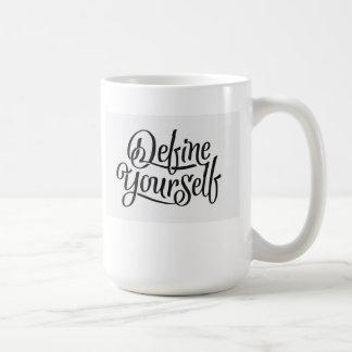 """""""Define Yourself"""" Basic White Mug"""