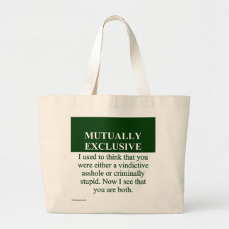 Defining the Meaning of Mutually Exclusive (3) Jumbo Tote Bag