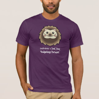Definitely a Hedgehog Person T-Shirt