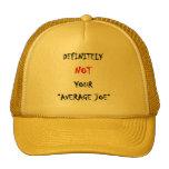 "DEFINITELY NOT YOUR ""AVERAGE JOE"" CAP"
