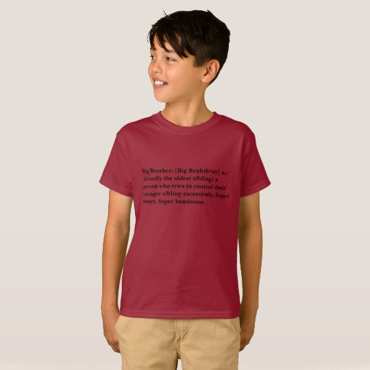 Definition of a Big Bro T T-Shirt