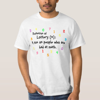 Definition of Lottery: Value Shirt