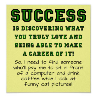 Definition Of Success Funny Sign Poster