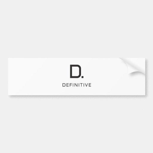 Definitive technology bumper stickers