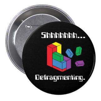 Defragmenting 7.5 Cm Round Badge