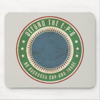 Defund The EPA Mouse Pad