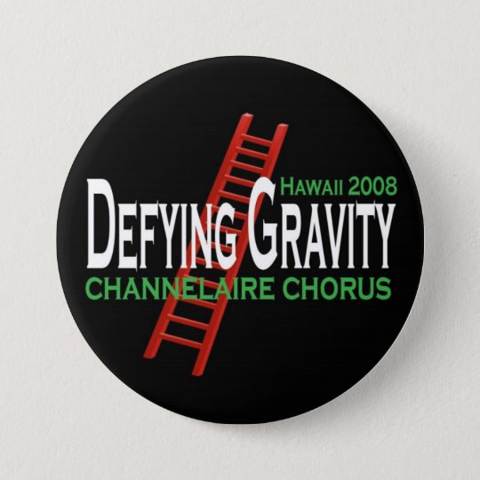 "Defying Gravity 3"" BUTTON"