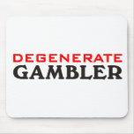 Degenerate Gambler Mousepads