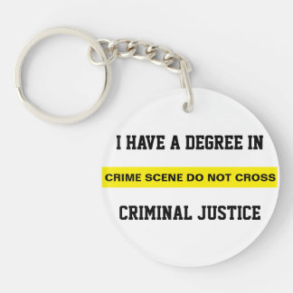 Degree in Criminal Justice Double-Sided Round Acrylic Key Ring