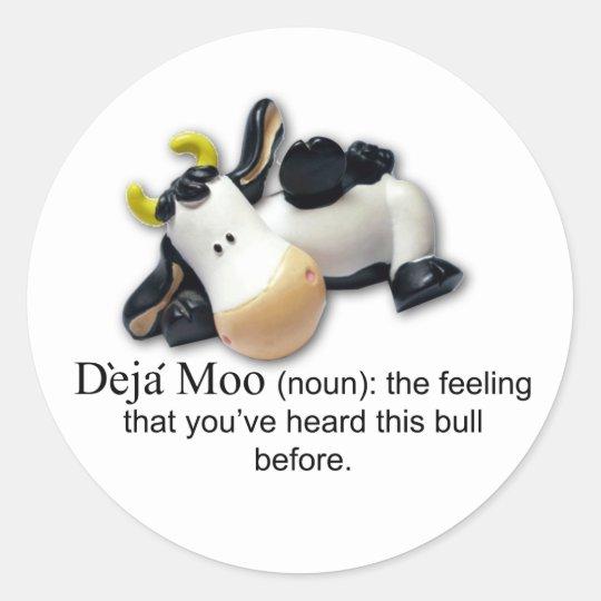 Deja Moo Classic Round Sticker