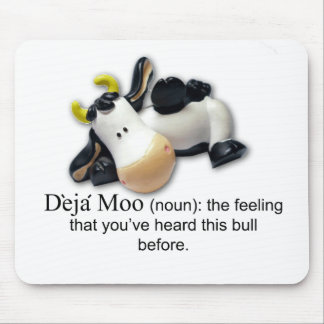 Deja Moo Mouse Pads