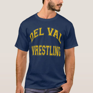 DEL VAL WRESTLING T-Shirt