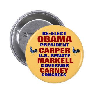 Delaware for Obama Carper Carney Markell 6 Cm Round Badge