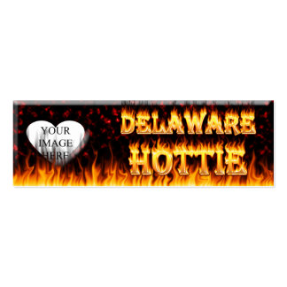 Delaware hottie fire and flames design. pack of skinny business cards