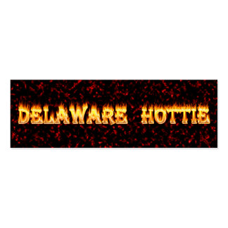 Delaware Hottie Fire and Flames Pack Of Skinny Business Cards