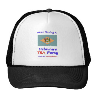 Delaware TEA Party - We re Taxed Enough Already Trucker Hat