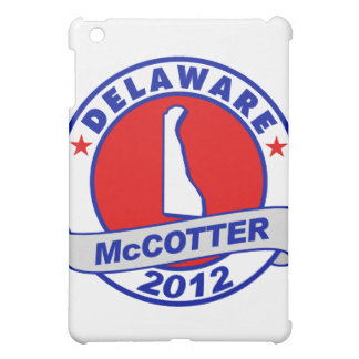 Delaware Thad McCotter Case For The iPad Mini