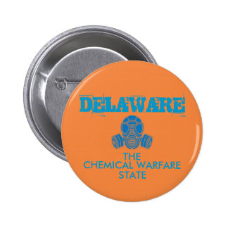 DELAWARE: The Chemical Warfare State 6 Cm Round Badge
