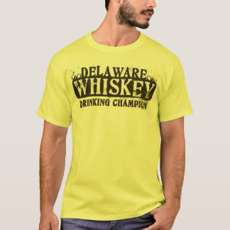 Delaware Whiskey Drinking Champion T-Shirt