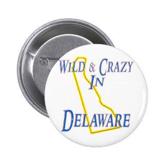 Delaware - Wild and Crazy 6 Cm Round Badge