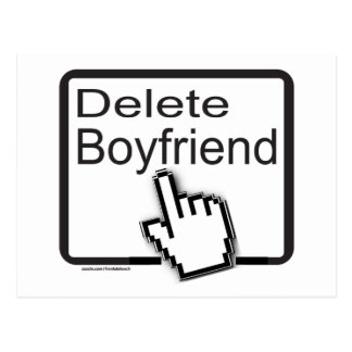 DELETE BOYFRIEND T-SHIRTS AND GIFTS POST CARD