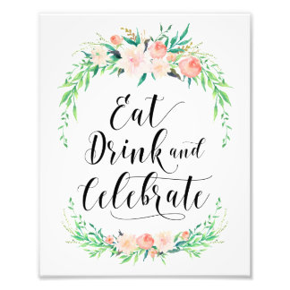 Delicate Bouquet Eat Drink and Celebrate Print Photo