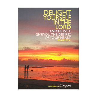 Delight Yourself in the Lord Canvas
