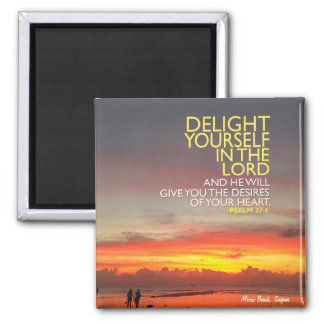 Delight Yourself in the Lord Magnet
