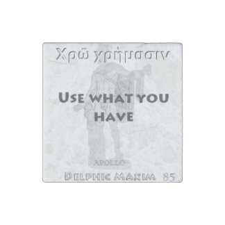 Delphic Maxim #85 - Use What You Have Stone Magnet
