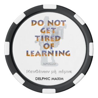 Delphic Maxim DO NOT GET TIRED OF LEARNING Poker Chip Set