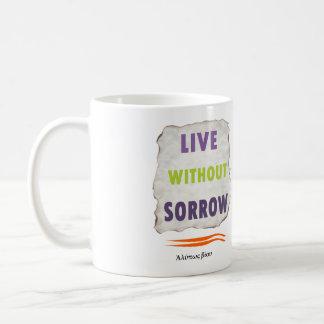 Delphic Maxim LIVE WITHOUT SORROW Basic White Mug