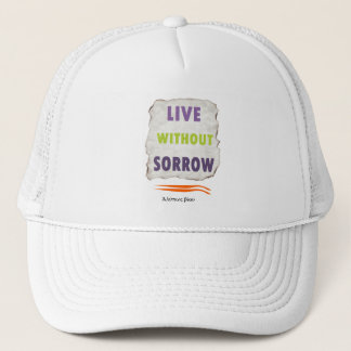 Delphic Maxim LIVE WITHOUT SORROW Trucker Hat