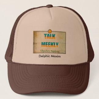 Delphic Maxim TALK MEEKLY Trucker Hat