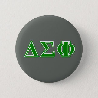 Delta Sigma Phi Green Letters 6 Cm Round Badge