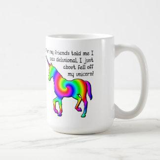 Delusional Unicorn Funny Mug
