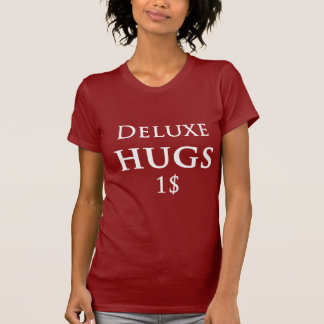 Deluxe Hugs One Dollar T-Shirt