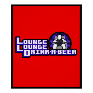 Deluxe Lounge Lounge Drink a beer Print
