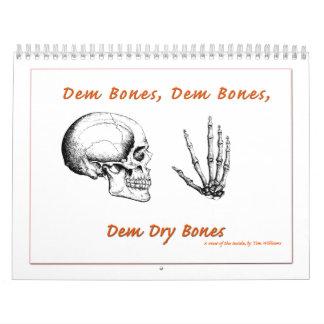 Dem Bones Calendar