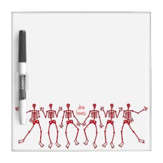 dem bones dancin' Skeleton Dry Erase Board