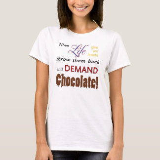 Demand Chocolate T-Shirt