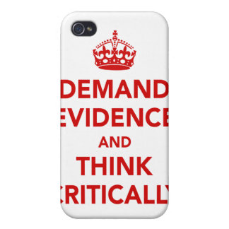 Demand Evidence and Think Critically iPhone 4/4S Cover