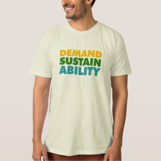 Demand * Sustain * Ability Shirts
