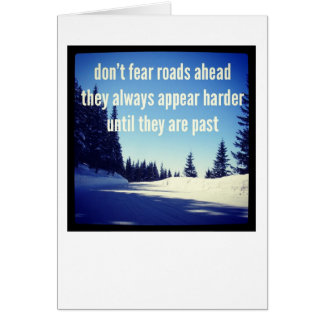 Dementia Journey Card: Don't Fear The Road Ahead Greeting Card
