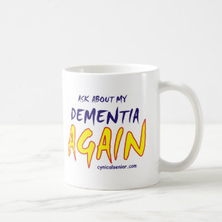DEMENTIA_T-cs Basic White Mug