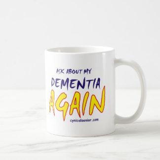 DEMENTIA_T-cs Basic White Mug