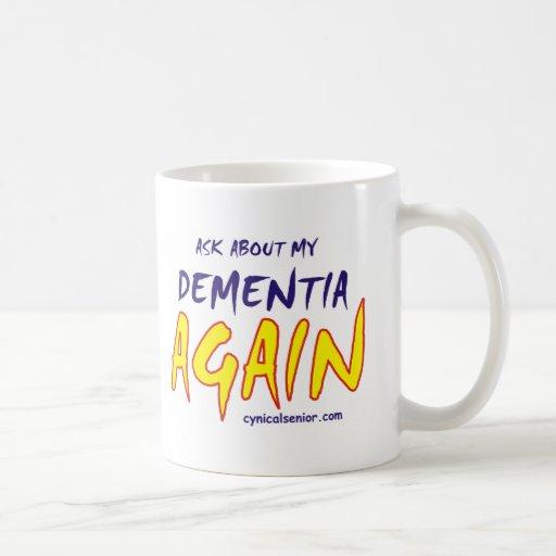 DEMENTIA_T-cs Mug